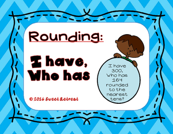 Rounding I Have Who Has