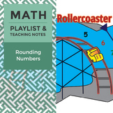 Rounding Numbers - Playlist and Teaching Notes