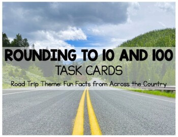 Rounding Road Trip Task Cards 3NBT1