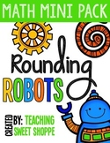 Rounding Robots - Math Mini Pack