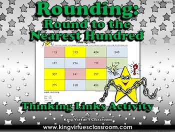 Rounding: Round to the Nearest Hundred Thinking Links #1 -