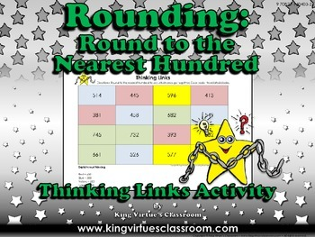 Rounding: Round to the Nearest Hundred Thinking Links #2 -