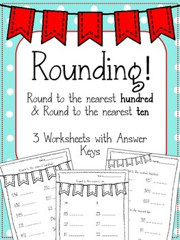 Rounding. Round to the Nearest Hundred and Nearest Ten. Ma
