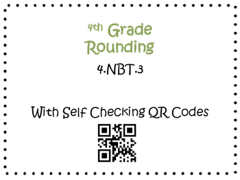 Rounding Task Cards 4th Grade Math Common Core 4.NBT.3 {QR