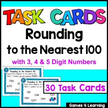 Rounding Task Cards: Rounding to the Nearest 100