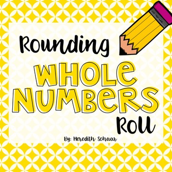 Rounding Whole Numbers Roll