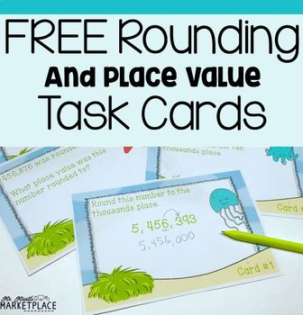 Rounding and Place Value Task Cards -3rd and 4th grade CCS