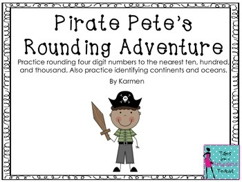 Rounding four digit numbers: Pirate Pete's Rounding Adventure