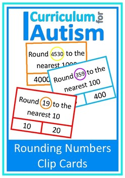 Rounding to Nearest 10, 100, 1000 Clip Cards, Autism, Math