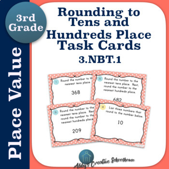 Rounding to Tens and Hundreds Place Task Cards