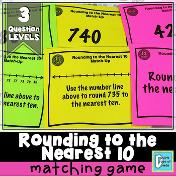 Rounding to the Nearest 10 Match-Up Cards