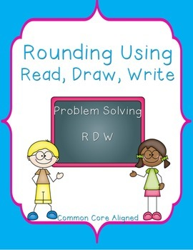 Rounding to the Nearest 10 and 100 Using Read, Draw, Write