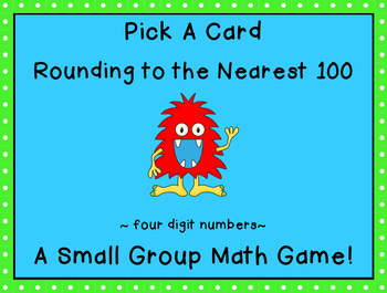 Rounding to the Nearest 100 Pick a Card Game (4 digit numbers)