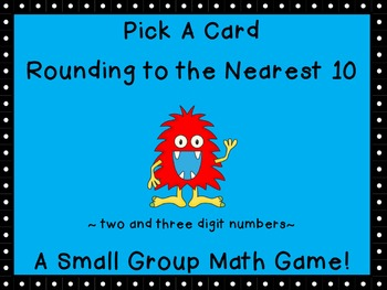 Rounding to the Nearest 10 Pick a Card Game (2 and 3 digit