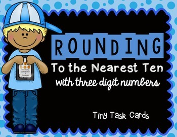 Rounding to the Nearest Ten with Three Digit Numbers Tiny