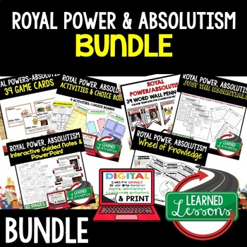 Royal Power & Absolutism BUNDLE (World History Bundle)