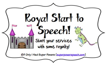Royal Start to Speech (Back to School Mini Curriculum and