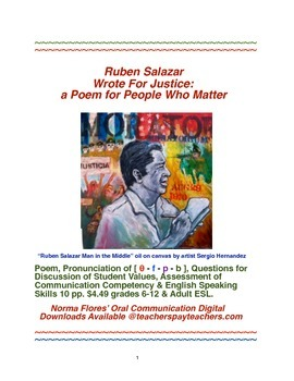 Ruben Salazar Wrote for Justice a Poem for People Who Matter!