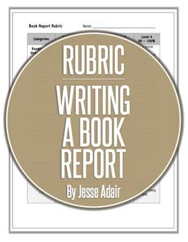Rubric: Writing A Book Report
