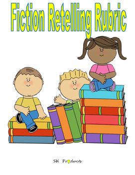 Rubric for Fiction Retelling