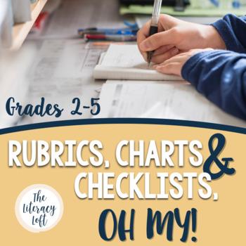Rubrics, Charts, & Checklists, OH MY!
