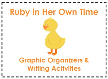 Ruby in Her Own Time Organizers & Writing Activities (Read