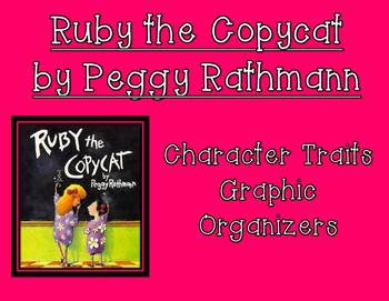 Ruby the Copycat by Peggy Rathmann Character Traits Graphi