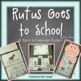 Rufus Goes to School: A Speech/Language Companion