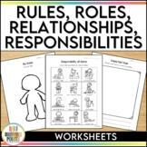 Rules, Relationships, and Responsibilities