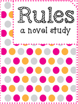 Rules by Cynthia Lord Novel Study