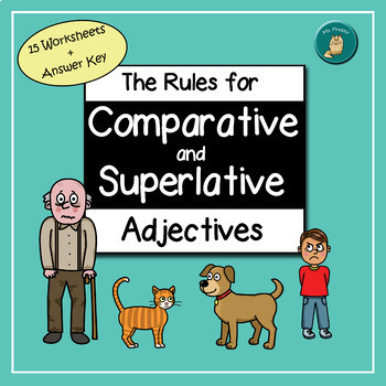 Rules for Comparative and Superlative Adjectives