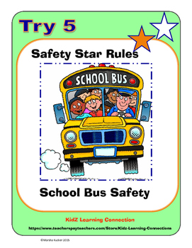Riding the School Bus; Rules for Safety