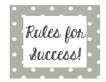 Rules for Success!