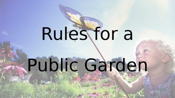 Rules for a Public Garden - Short Writing