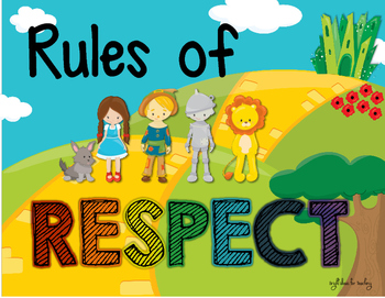 Rules of Respect {Wizard of Oz Style}
