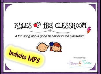 Rules of the Classroom Song MP3 & lyrics. Fun and catchy tune.