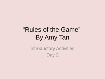 Rules of the Game by Amy Tan Introduction and Background K