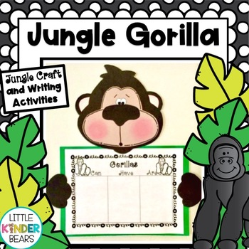 Rumble in the Jungle!! Gorilla Craft & Writing Activity or