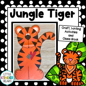 Rumble in the Jungle! Tiger Craft and Writing Activities o