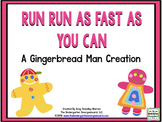 Run! Run! As Fast As You Can!  A Gingerbread Man Math and