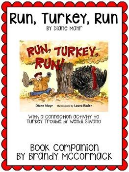 Run, Turkey, Run Book Companion with a Turkey Trouble connection