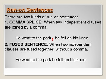Run-ons: fused sentences & comma splices