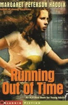 Running Out of Time by Margaret Haddix - Guided Question R