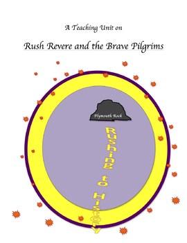 """Rush Revere and the Brave Pilgrims"" Teaching Unit: Activ,"