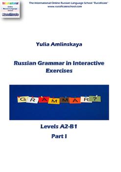 Russian Grammar in Interactive Exercises