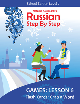 """Lesson 6 Russian Masculine Object Flash Card Game """"Grab the Word"""""""
