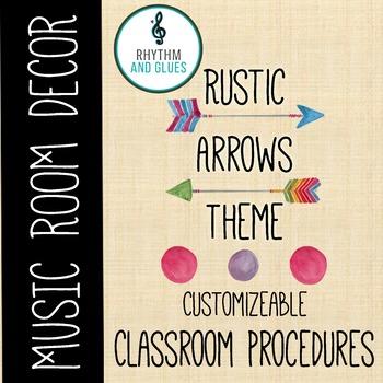 Rustic Arrows Classroom Theme - Classroom Procedures, Rhyt