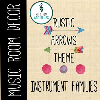Rustic Arrows Music Room Theme - Instrument Families, Rhyt