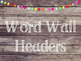Rustic Wood & Pom Pom Word Wall Headers