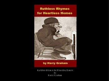 Ruthless Rhymes for Heartless Homes Powerpoint
